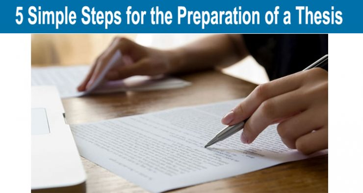 5 Simple Steps for the Preparation of a Thesis
