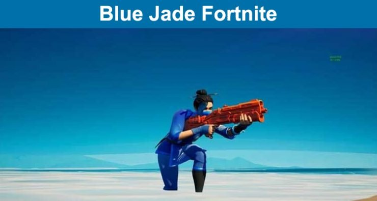 Blue Jade Fortnite