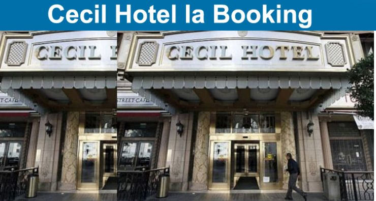 Cecil Hotel la Booking