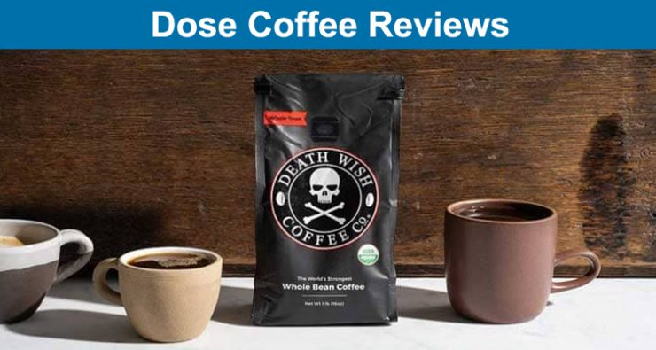 Dose Coffee Reviews
