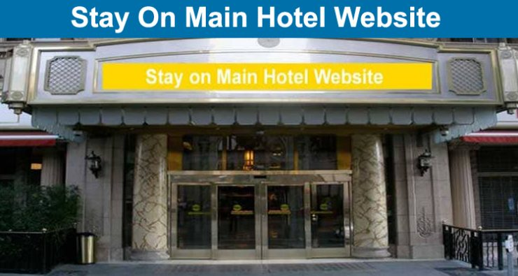 Stay On Main Hotel Website