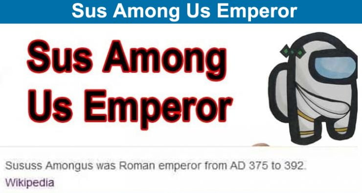 Sus Among Us Emperor