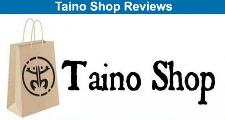 Taino Shop Reviews