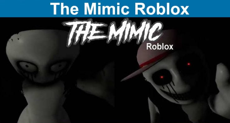 The Mimic Roblox