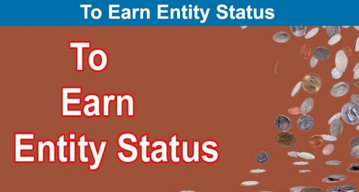 To Earn Entity Status