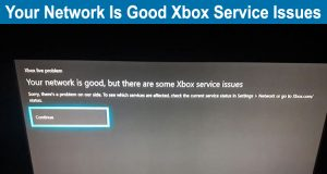 Your Network Is Good Xbox Service Issues